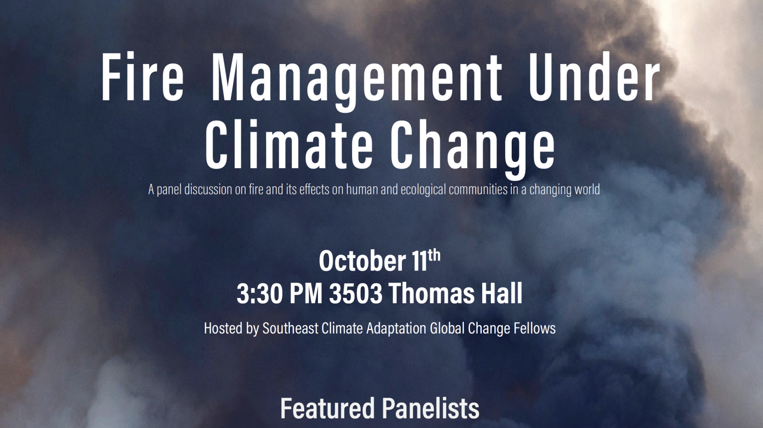 Cropped flyer for the Global Change Fellow's Fire Management Under Climate Change seminar.